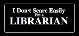 I Don't Scare Easily